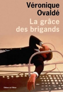 la grace des brigands